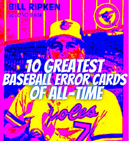 most valuable baseball error cards