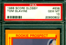 Tom Glavine rookie card score glossy