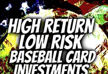 best low risk baseball cards