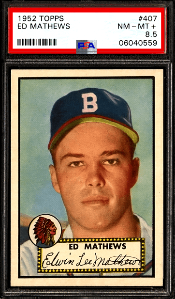 most valuable topps baseball card 1952 Eddie Mathews