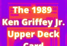 1989 ken griffey jr. upper deck card