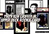 1989 ken girrfey jr rookie card