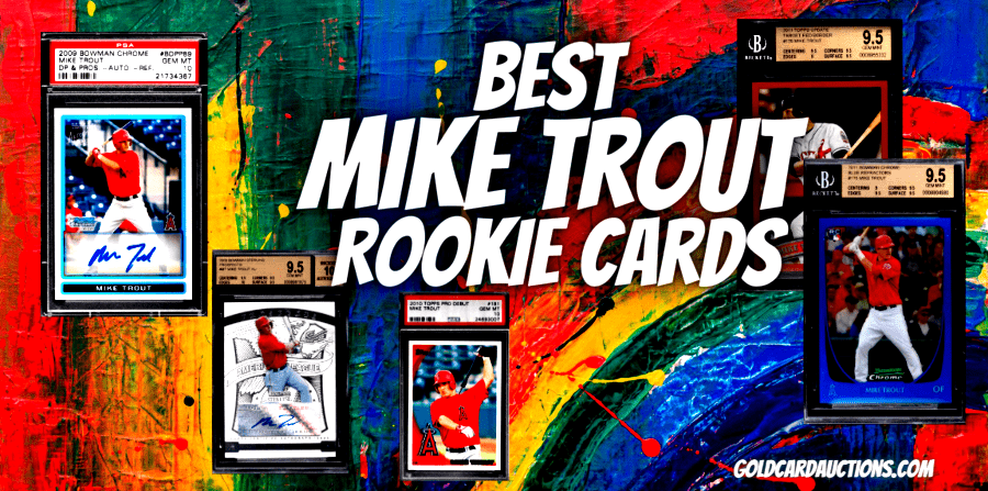 mike trout topps rookie cards
