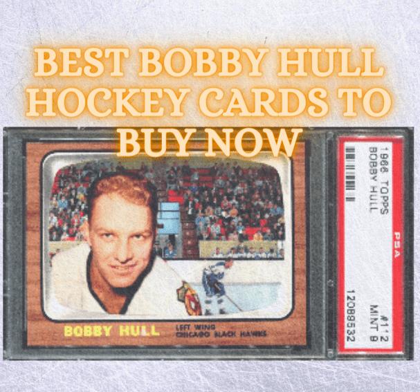 bobby hull rookie card