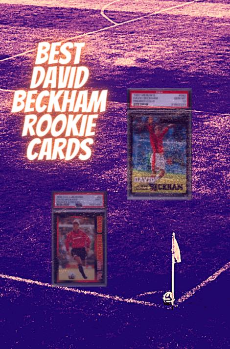 David Beckham Rookie Card