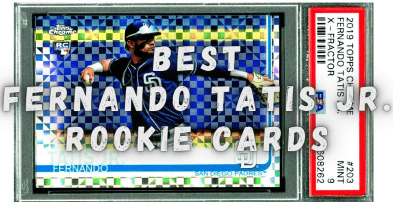 fernando tatis jr rookie cards-min