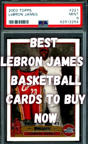 best lebron james cards