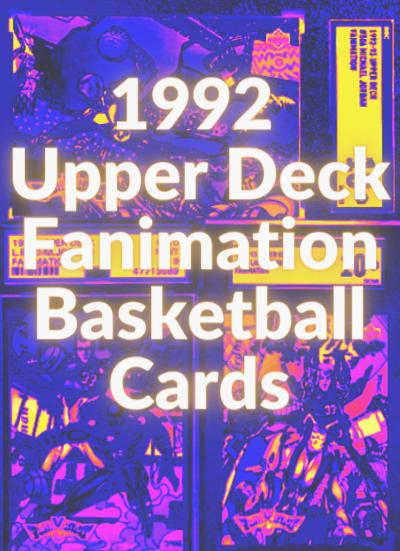 1992 Upper Deck Fanimation Basketball Cards
