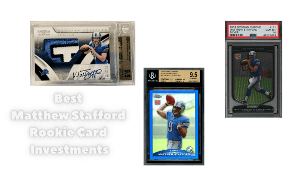 matthew stafford rookie card investments
